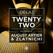 Delaj, August Artier, Zlatnichi - Twenty Two