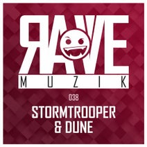 Dune, Stormtrooper - Rave Muzik 038