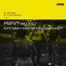 DJ Sneak, Tripmastaz, Rare Two Inc. - Extraterrestrial Intelligence EP