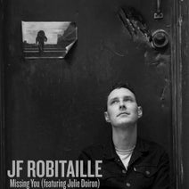 JF Robitaille - Missing You (feat. Julie Doiron)