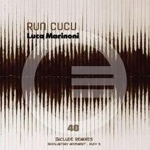 Luca Marinoni, Involuntary Movement, Rudy S - Run Cucu