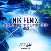 Nik Fenix - Moving Mountains EP