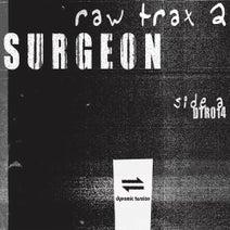 Surgeon - Raw Trax 2