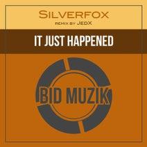 SilverFox, JedX - It Just Happened