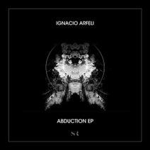 Ignacio Arfeli - Abduction EP