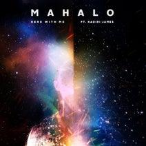 Mahalo, Kadiri James - Here with Me