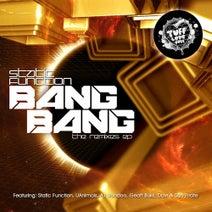 Static Function, Static Function, uAnimals, A1 Voodoo, Geoff Bukk, Davr, Sub Pirate - Bang Bang Remixes EP