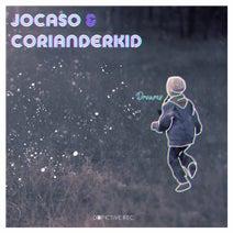 Jocaso, Corianderkid - Dreams