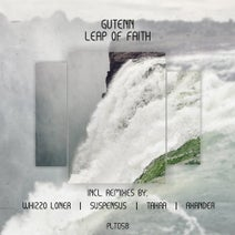 Gutenn, Whizzo Loner, Suspensus, Tahaa, Axander - Leap of Faith (Incl. Remixes)