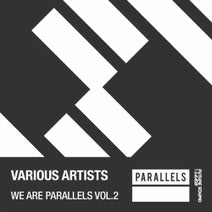 Danny Cullen, Bilal El Aly, Raven Fall, Prototype, Jimmy Chou - We Are Parallels, Vol. 2