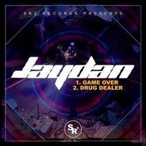 Jaydan - Game Over / Drug Dealer