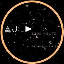 Sami Wentz - Solar Eclipse Ep