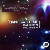 Mac Stanton, Superfunk, MacKoall, Arthur Waneukem, Mac Stanton - Dance With Me The Remixes