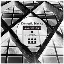 Domestic Science, Ilias Katelanos, Babis Kotsanis - Universal Culture