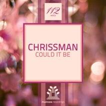 Chrissman - Could It Be