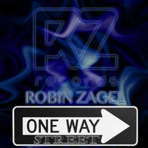 Robin Zagel - One Way Street (Original Mix)