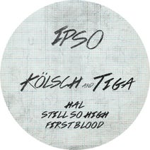 Tiga, Kolsch - HAL, Still So High, First Blood