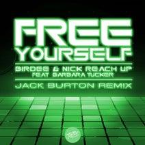 Birdee, Nick Reach Up, Jack Burton (AUS) - Free Yourself (feat. Barbara Tucker) [Jack Burton Extended Remix]