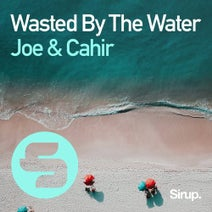 Joe & Cahir - Wasted by the Water