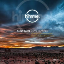 AnGy KoRe, David Temessi, Steve Shaden - Some remixes
