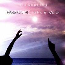Passion Pit, The M Machine - Take A Walk (The M Machine Remix)