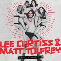 Matt Tolfrey, Lee Curtiss, Joy McElveen - Who's Ya Daddy? EP