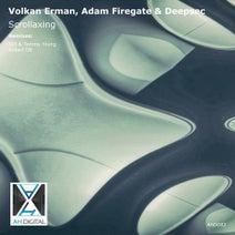 Adam Firegate, Volkan Erman, Deepsec, Tommy Young, SIX (HU), Robert DB - Scrollaxing