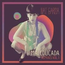Dat Garcia, Klik&frik, Relo, El Remolon, SidiRum, Rami Aquiles, Minervini, Pato Smink - Maleducada Remixes, Vol. 1
