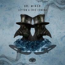 Leyton, Cris Cobena - Dr. Minor