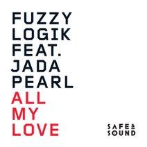 Fuzzy Logic, Jada Pearl, Arcade, Fuzzy Logic - All My Love
