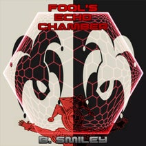 B. Smiley - Fool's Echo Chamber