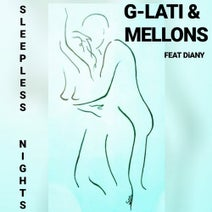 G-lati, Mellons - Sleepless Nights (feat. Diany)