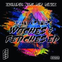 Izan Cramer, Mark Rey - Witches & Fetiches EP