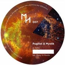 Mystik, Pugilist - Sabu / Misty in Roots