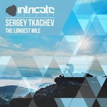 Sergey Tkachev - The Longest Mile