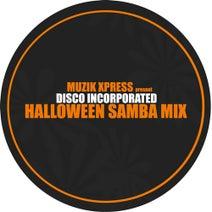 Disco Incorporated - Disco Incorporated - Halloween Samba Mix