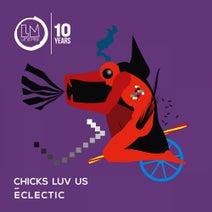 Chicks Luv Us, Black Trash - Eclectic
