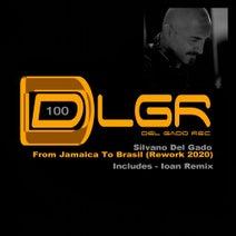 Silvano Del Gado, Ioan - From Jamaica To Brasil Rework 2020
