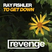 Ray Fishler, Jungle Jaxx - To Get Down