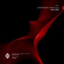 Richie Loop, LENNYMENDY - Man A Bad