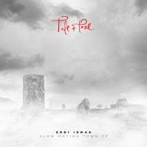 Erdi Irmak - Slow Motion Town EP