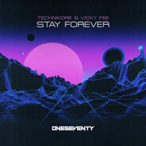 Technikore, Vicky Fee - Stay Forever