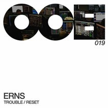 Erns - Trouble/Reset