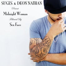 Suges, Deon Nathan - Midnight Woman / Sex Face