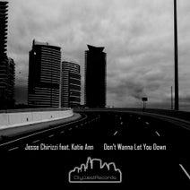 Jesse Chirizzi, Patrick Podage - Don't Wanna Let You Down