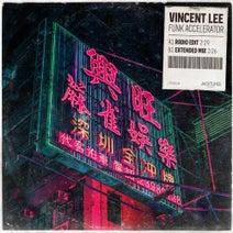 Vincent Lee - Funk Accelerator