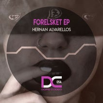 Hernan Alvarellos - Forelsket EP