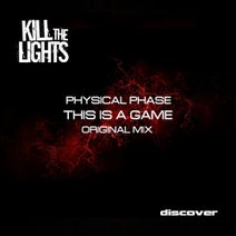 Physical Phase - This Is a Game