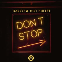 Hot Bullet, Dazzo - Dont Stop (Extended Mix)