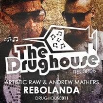 Artistic Raw, Andrew Mathers - Rebolanda